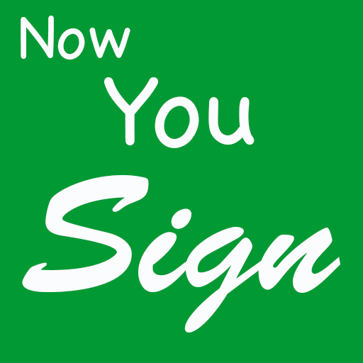 NowYouSign